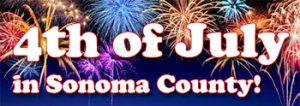 4th of July activities in Sonoma County