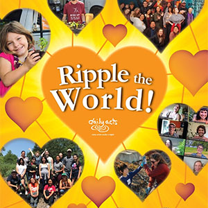 Daily Acts fundraiser Ripple the World