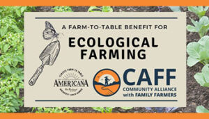 Farm to Table benefit for CAFF at Americana Restaurant in Santa Rosa