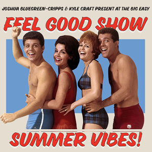 Feel Good Show Summer Vibes