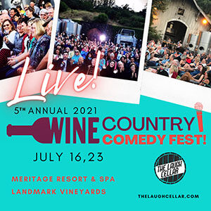 Wine Country Comedy Fest