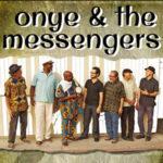 Onye and the Messengers
