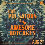 Pulsators-and-Awesome-Hotcakes