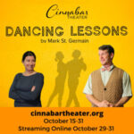 Dancing Lessons at Cinnabar Theater