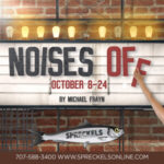 Noises Off at Spreckels Performing Arts Center