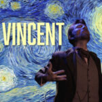 Vincent at 6th Street Playhouse